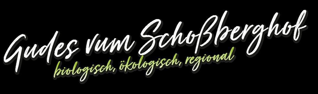 Gutes vom Schossberghof